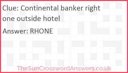 Continental banker right one outside hotel Answer