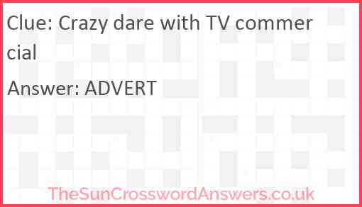Crazy dare with TV commercial Answer