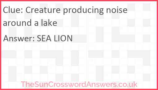 Creature producing noise around a lake Answer