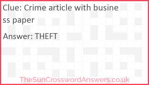 Crime article with business paper Answer