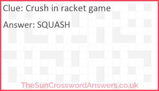 Crush in racket game Answer