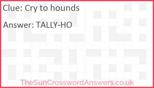 Cry to hounds Answer