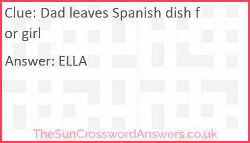Dad leaves Spanish dish for girl Answer