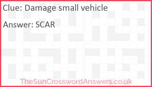 Damage small vehicle Answer