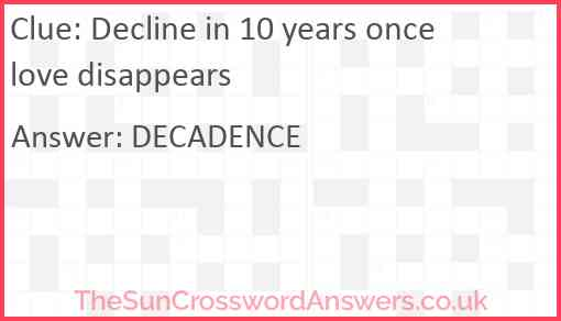 Decline in 10 years once love disappears Answer