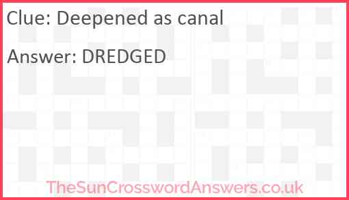Deepened as canal Answer