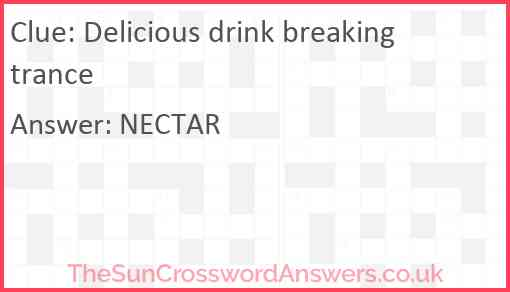 Delicious drink breaking trance Answer