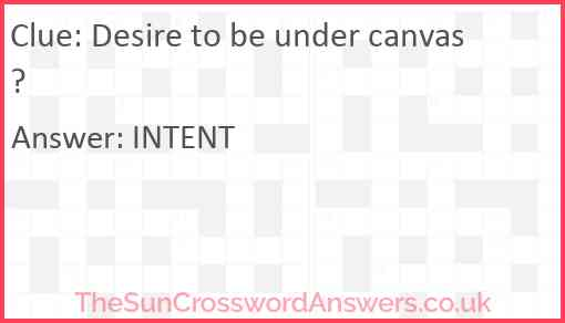 Desire to be under canvas? Answer