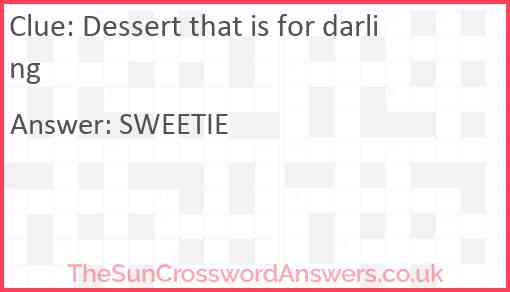 Dessert that is for darling Answer