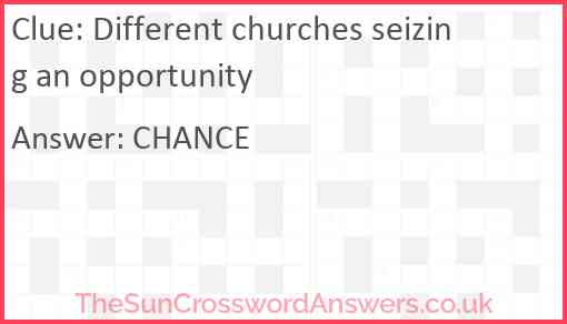 Different churches seizing an opportunity Answer