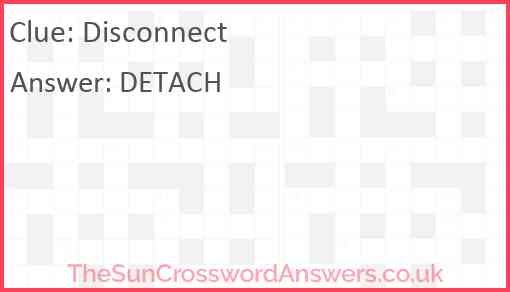 Disconnect Answer