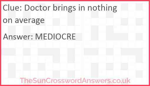 Doctor brings in nothing on average Answer