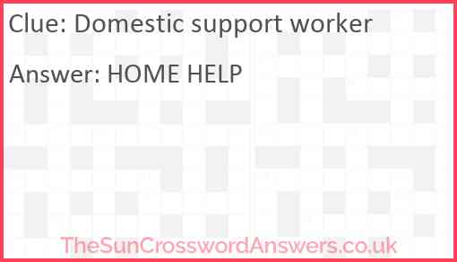 Domestic support worker Answer