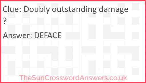 Doubly outstanding damage? Answer