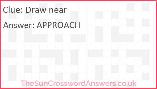 Draw near Answer