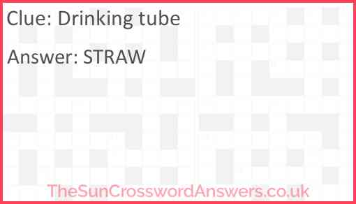 Drinking tube Answer