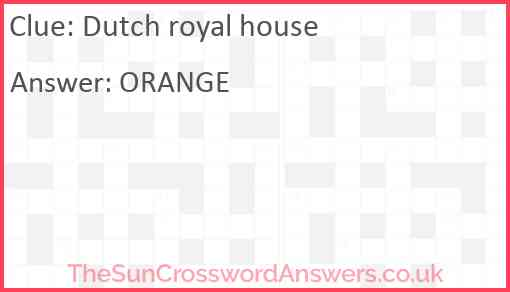 Dutch royal house Answer