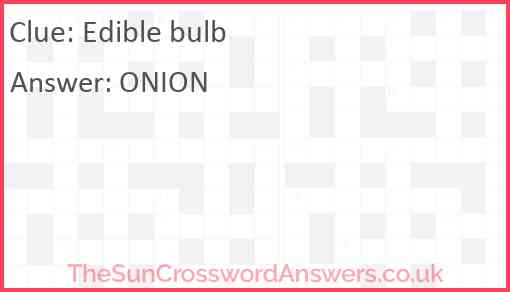 Edible bulb Answer