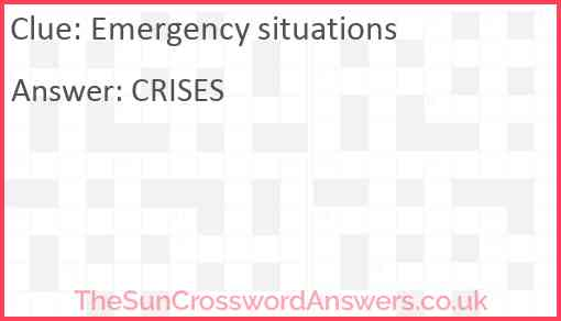 Emergency situations Answer