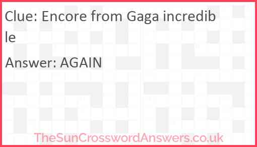 Encore from Gaga incredible Answer
