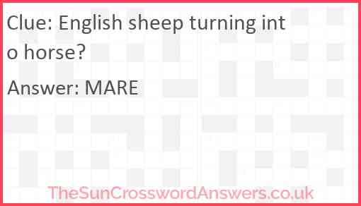 English sheep turning into horse? Answer