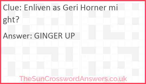 Enliven as Geri Horner might? Answer