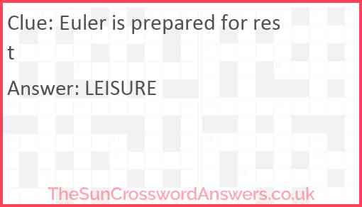 Euler is prepared for rest Answer