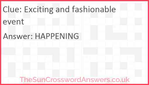 Exciting and fashionable event Answer