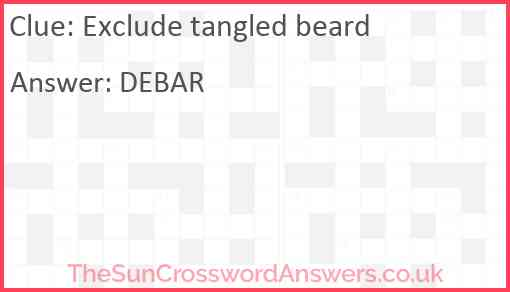 Exclude tangled beard Answer