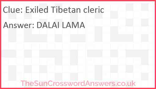 Exiled Tibetan cleric Answer