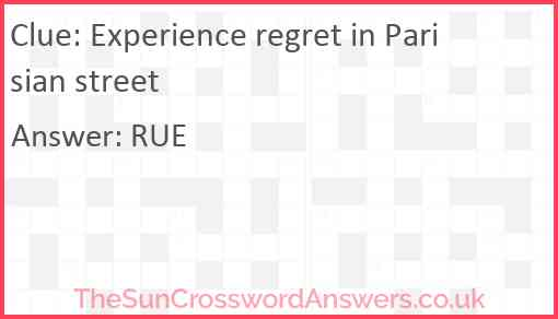 Experience regret in Parisian street Answer