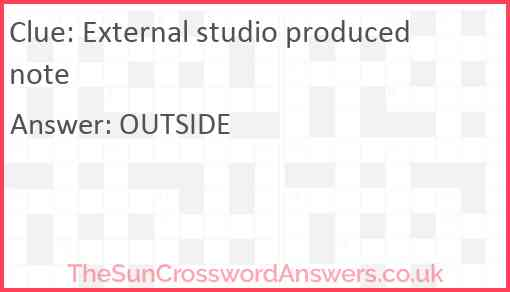 External studio produced note Answer