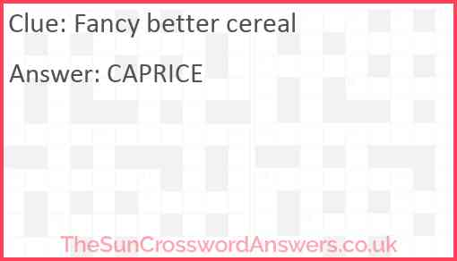 Fancy better cereal Answer