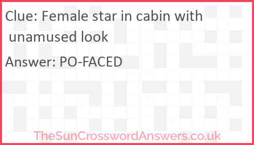Female star in cabin with unamused look Answer