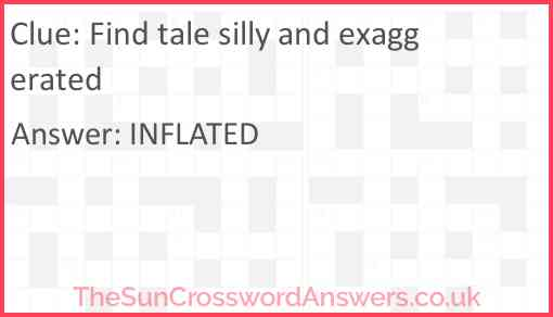 Find tale silly and exaggerated Answer