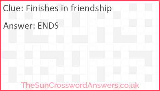 Finishes in friendship Answer