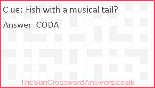 Fish with a musical tail Answer