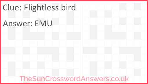 Flightless bird Answer