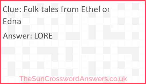Folk tales from Ethel or Edna Answer