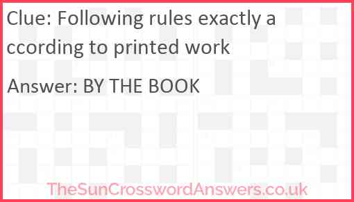 Following rules exactly according to printed work Answer