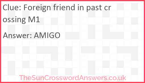 Foreign friend in past crossing M1 Answer