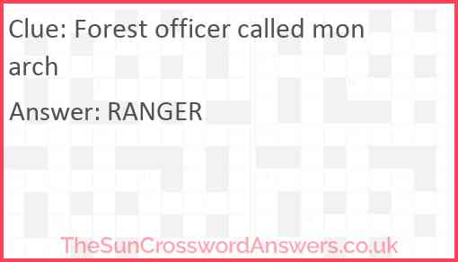 Forest officer called monarch Answer