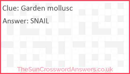 Garden mollusc Answer