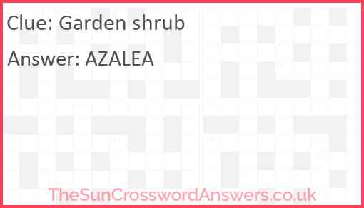 Garden shrub Answer