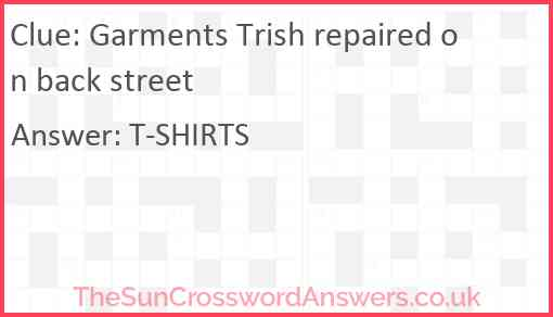 Garments Trish repaired on back street Answer
