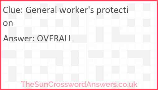 General worker's protection Answer