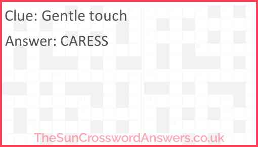 Gentle touch Answer