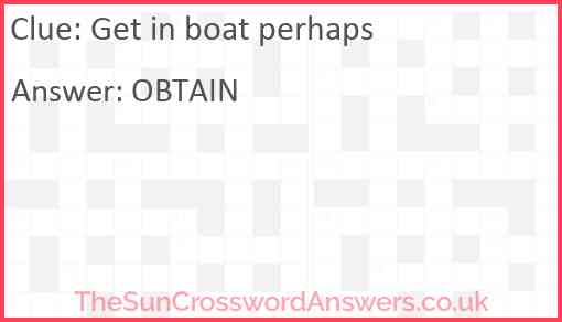 Get in boat perhaps Answer