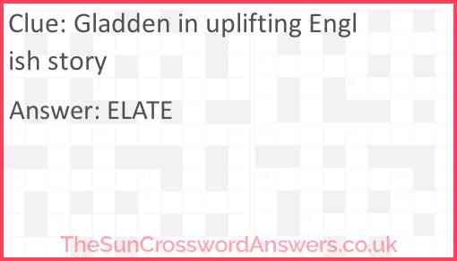 Gladden in uplifting English story Answer