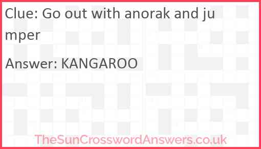 Go out with anorak and jumper Answer